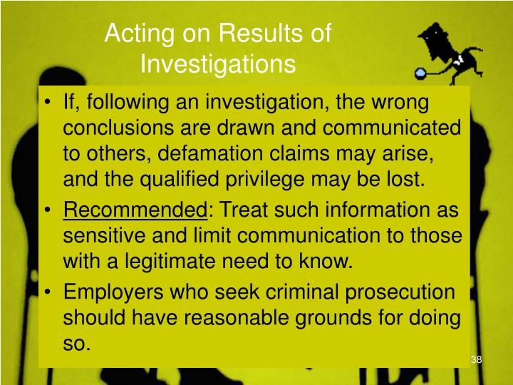 Acting on Results of Investigations