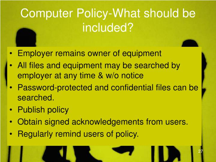Computer Policy-What should be included?