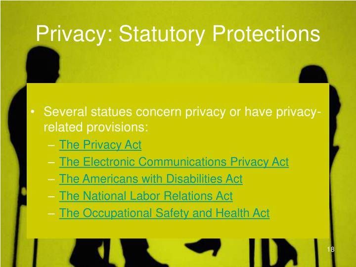 Privacy: Statutory Protections