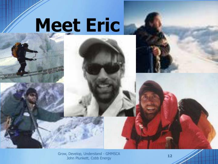 Meet Eric