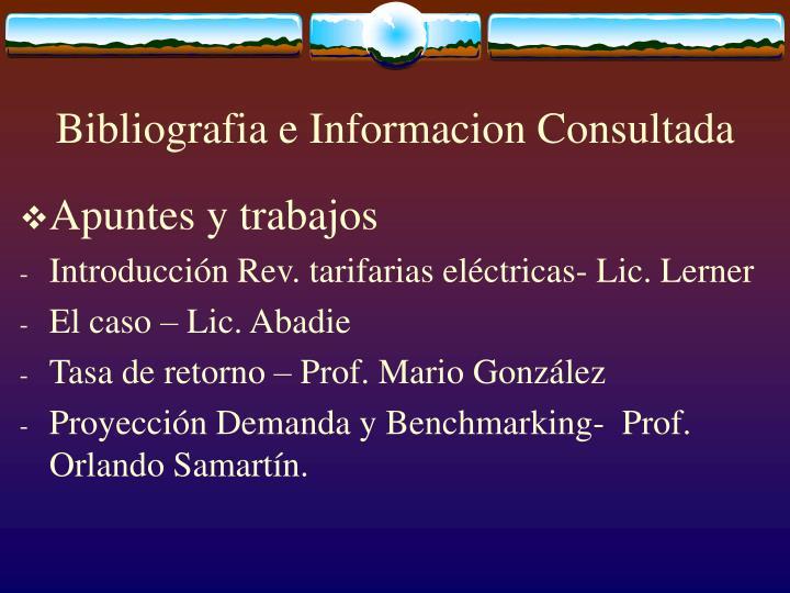 Bibliografia e Informacion Consultada