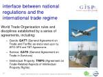 interface between national regulations and the international trade regime