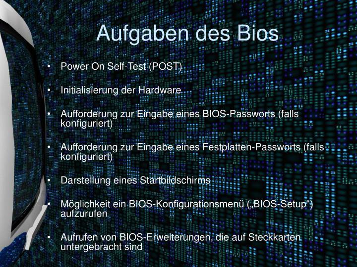 Aufgaben des Bios