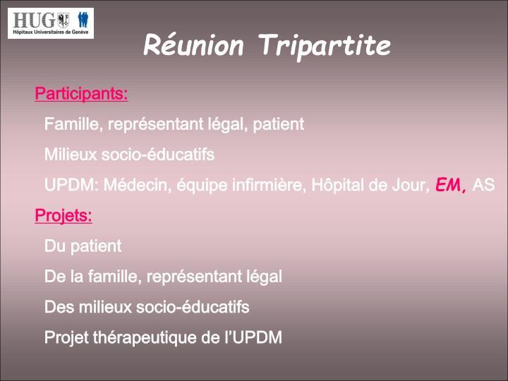 Réunion Tripartite