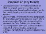 compression any format