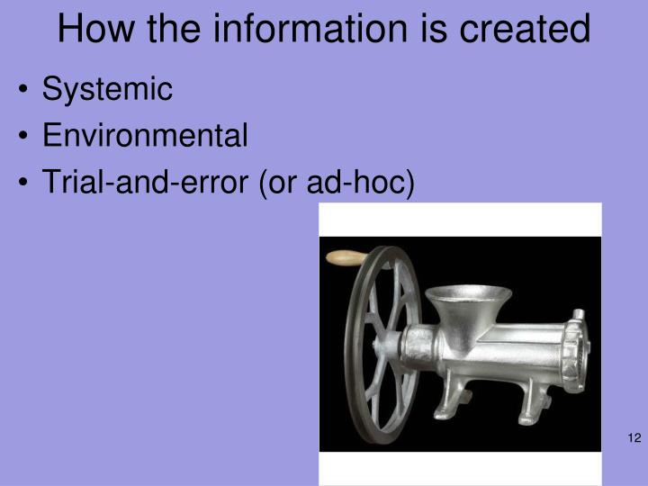 How the information is created