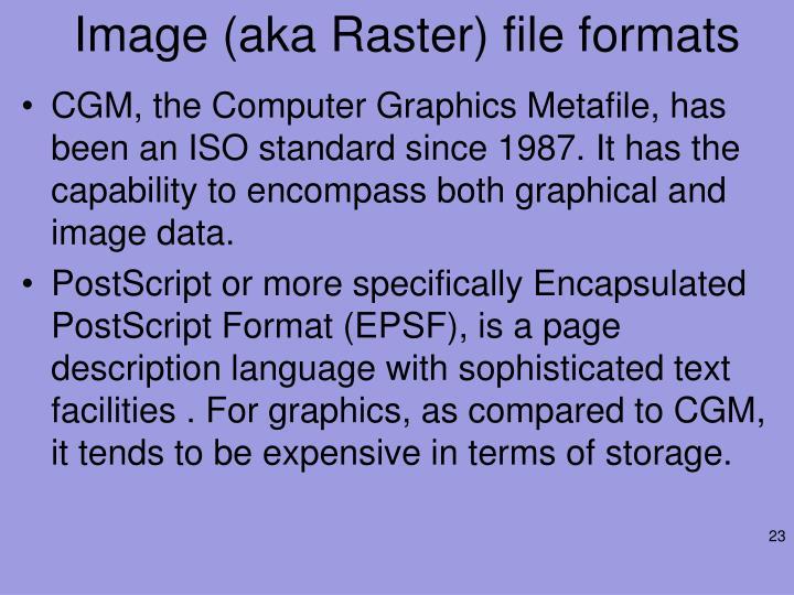 Image (aka Raster) file formats