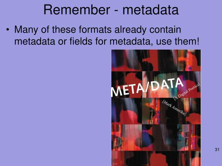 Remember - metadata