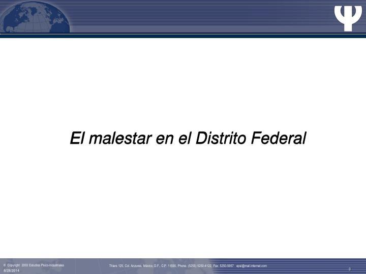El malestar en el Distrito Federal