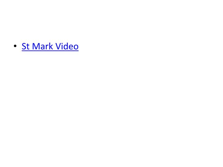 St Mark Video