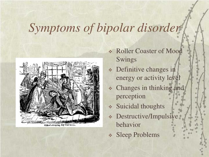 Symptoms of bipolar disorder