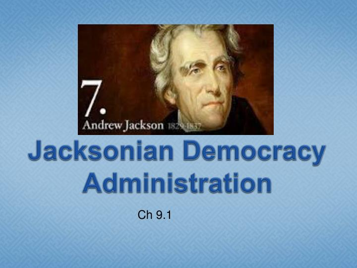 a essay of andrew jackson