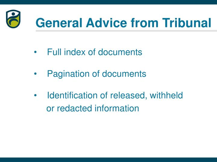 General Advice from Tribunal