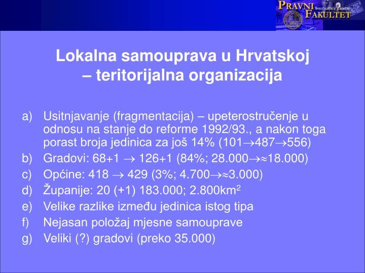 Lokalna samouprava u Hrvatskoj                       – teritorijalna organizacija