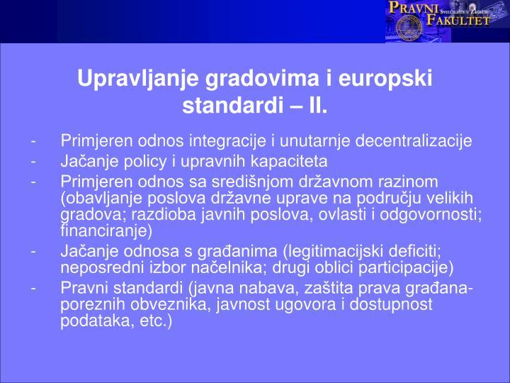 Upravljanje gradovima i europski standardi – II.