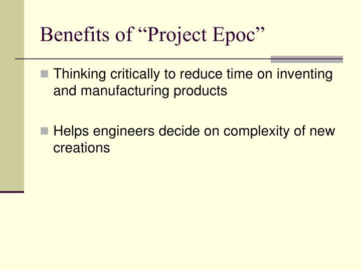 "Benefits of ""Project Epoc"""