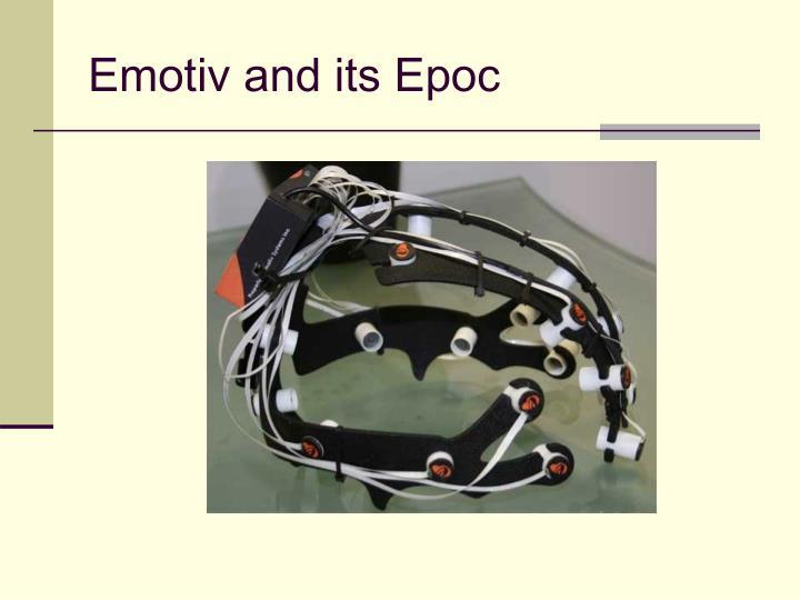 Emotiv and its Epoc