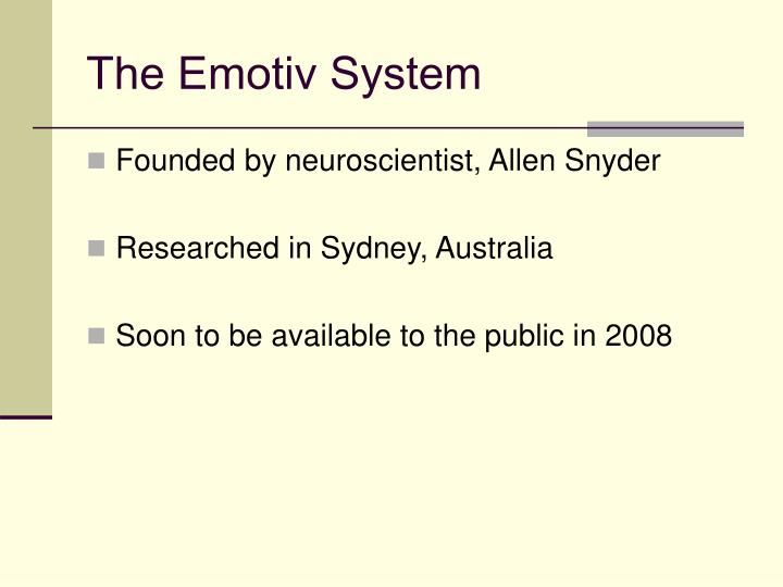 The Emotiv System