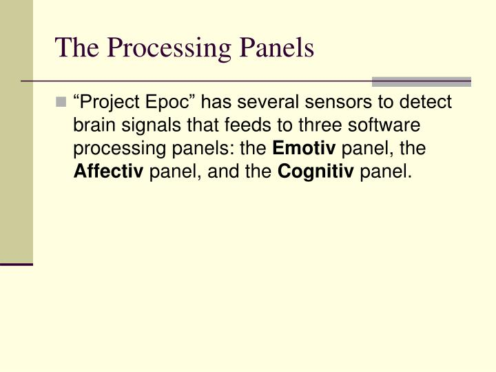 The Processing Panels