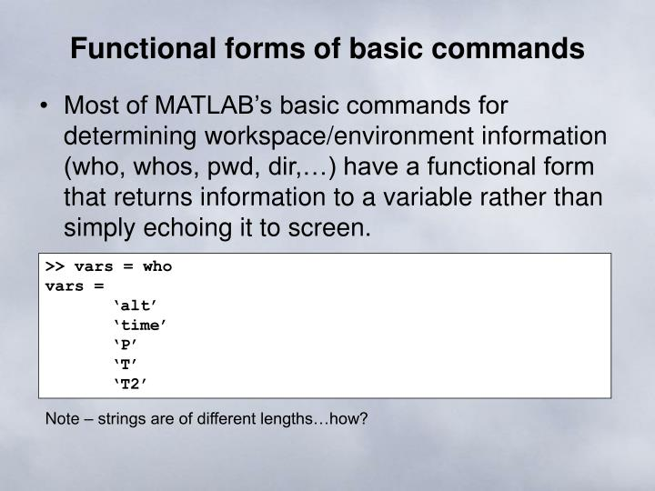 Functional forms of basic commands