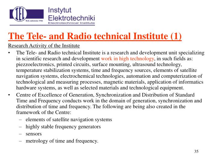 The Tele- and Radio technical Institute