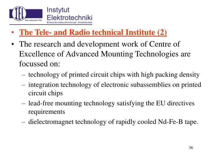 The Tele- and Radio technical Institute