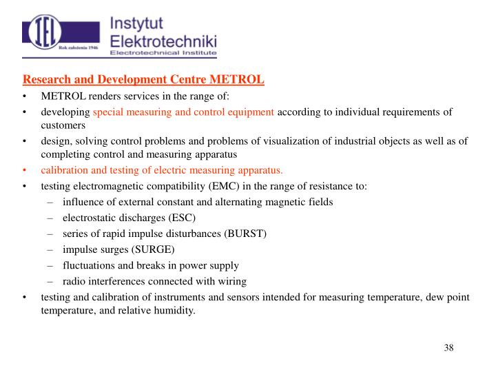 Research and Development Centre METROL