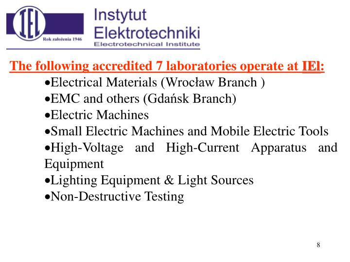 The following accredited 7 laboratories operate at