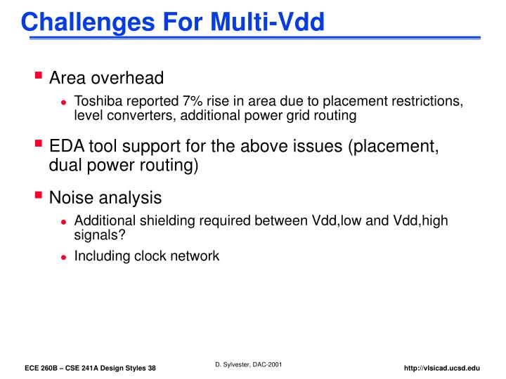 Challenges For Multi-Vdd