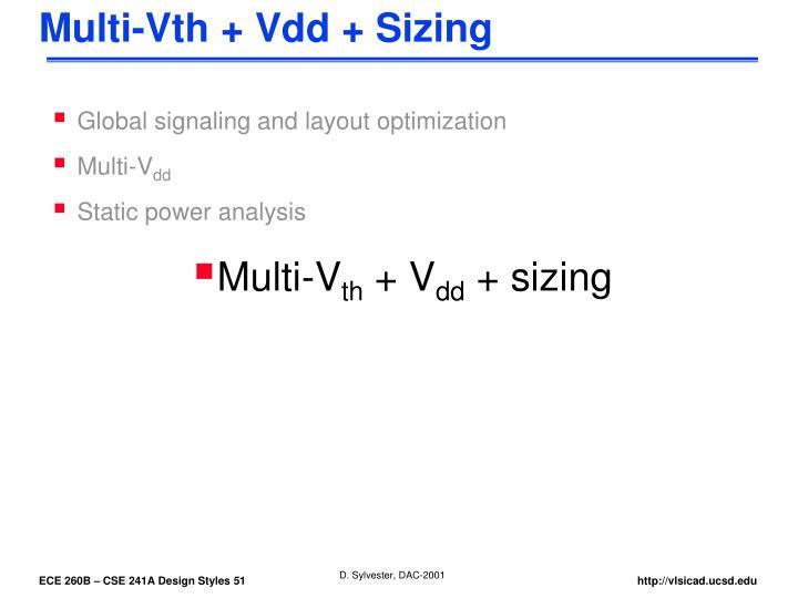 Multi-Vth + Vdd + Sizing
