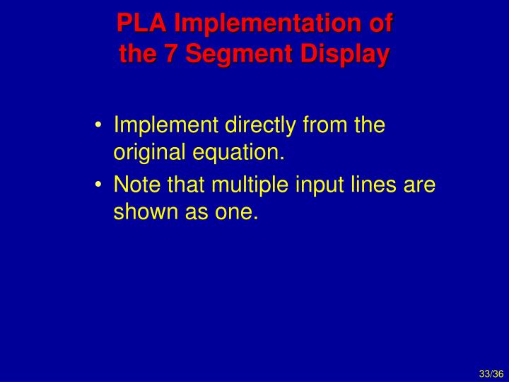 PLA Implementation of the 7 Segment Display