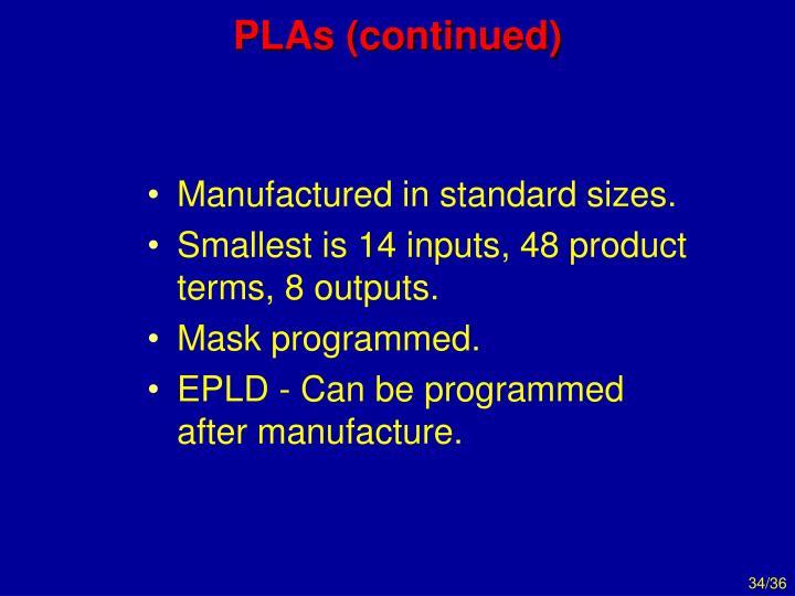 PLAs (continued)