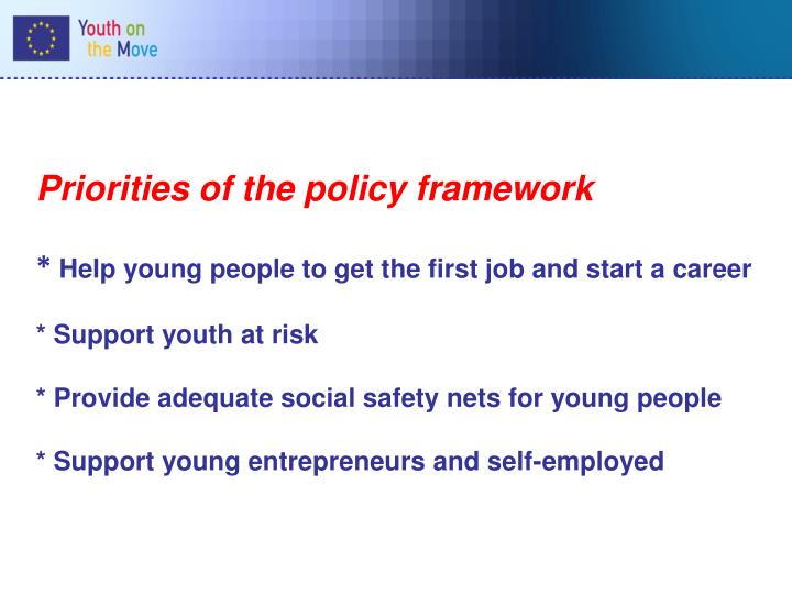 Priorities of the policy framework