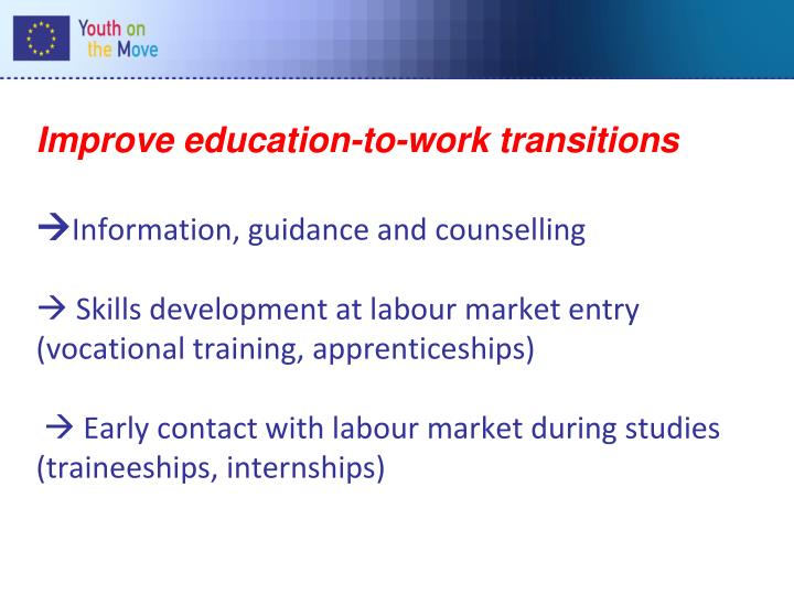 Improve education-to-work transitions