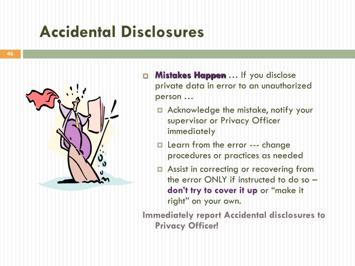 Accidental Disclosures
