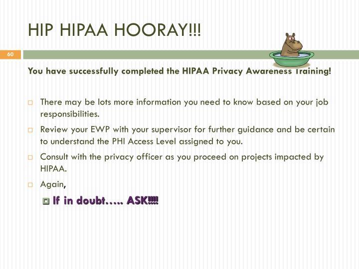 HIP HIPAA HOORAY!!!