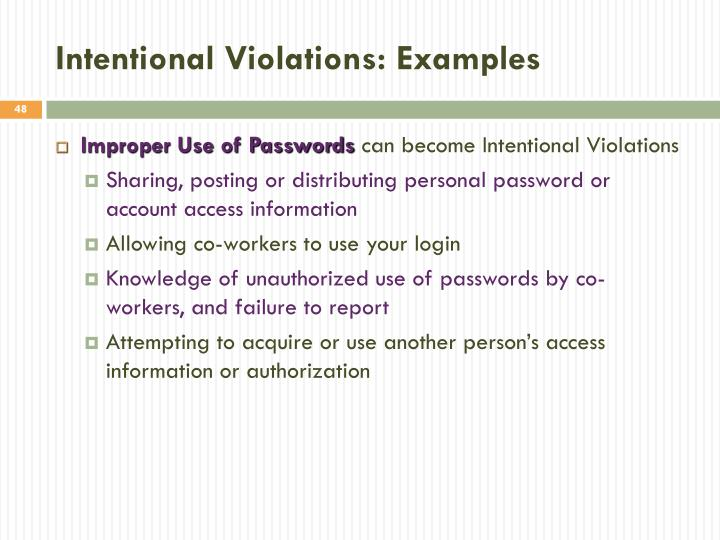 Intentional Violations: Examples