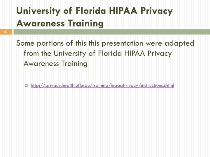 University of Florida HIPAA Privacy Awareness Training
