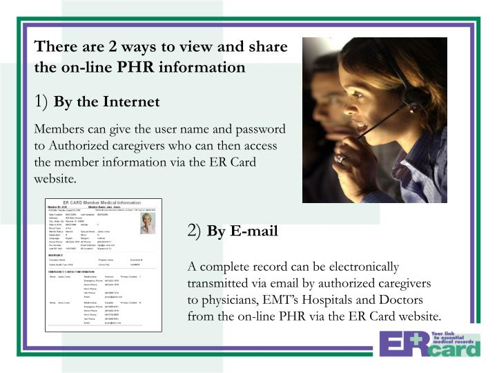 There are 2 ways to view and share the on-line PHR information