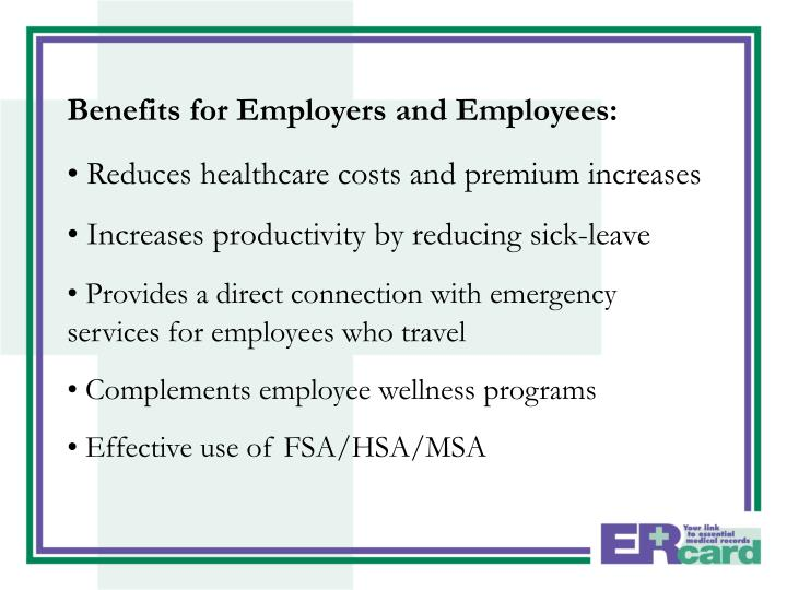 Benefits for Employers and Employees: