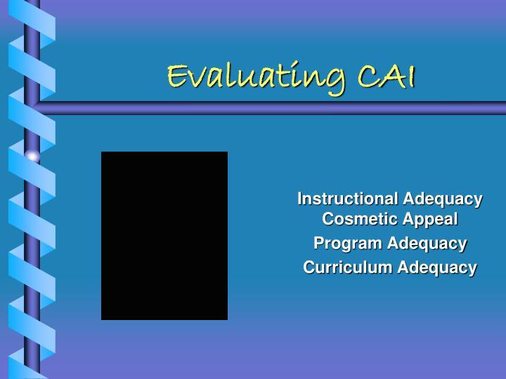 Evaluating CAI