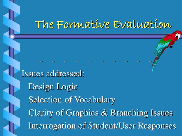 The Formative Evaluation