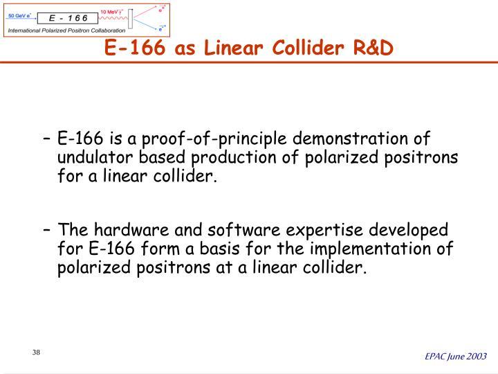 E-166 as Linear Collider R&D