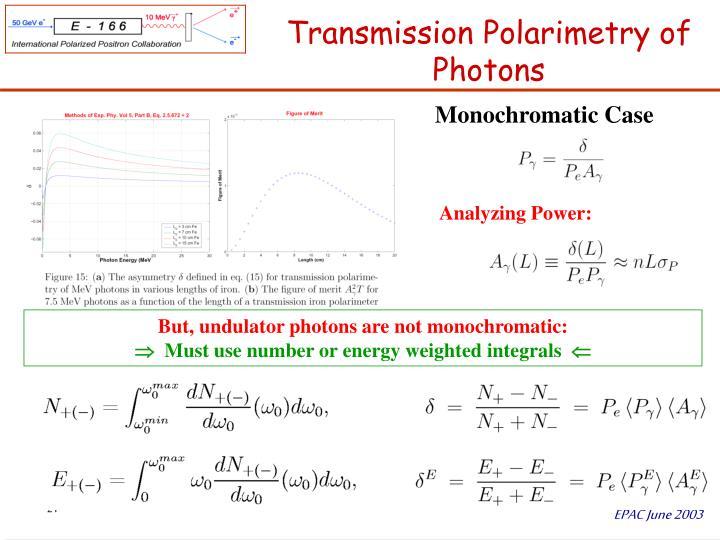 Transmission Polarimetry of Photons