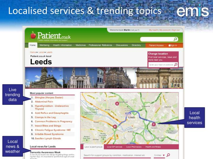 Localised services & trending topics