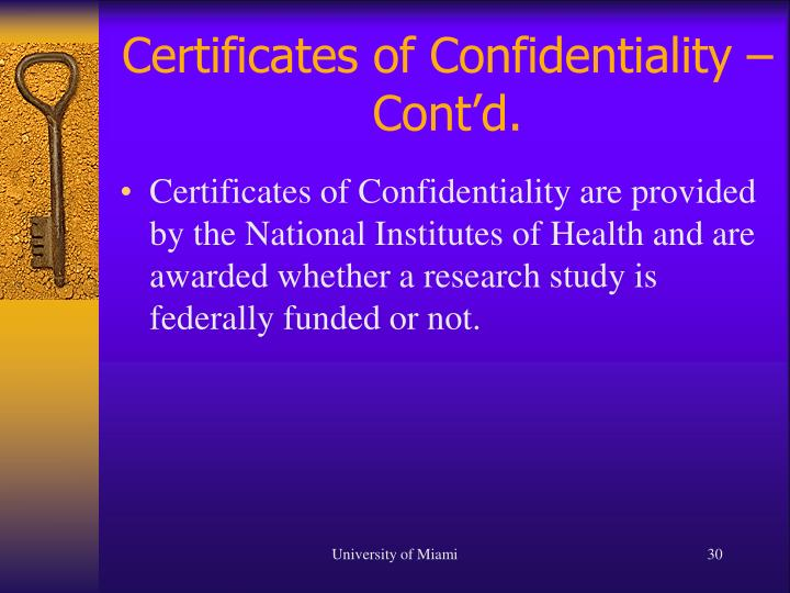 Certificates of Confidentiality – Cont'd.