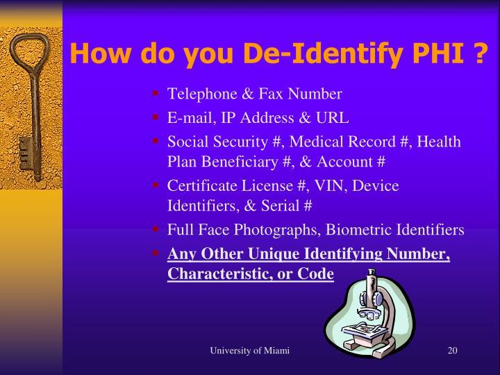 How do you De-Identify PHI ?