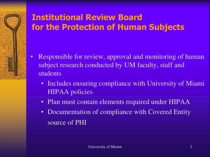 Institutional review board for the protection of human subjects