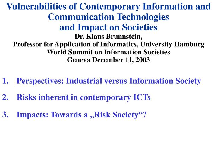 Vulnerabilities of Contemporary Information and Communication Technologies