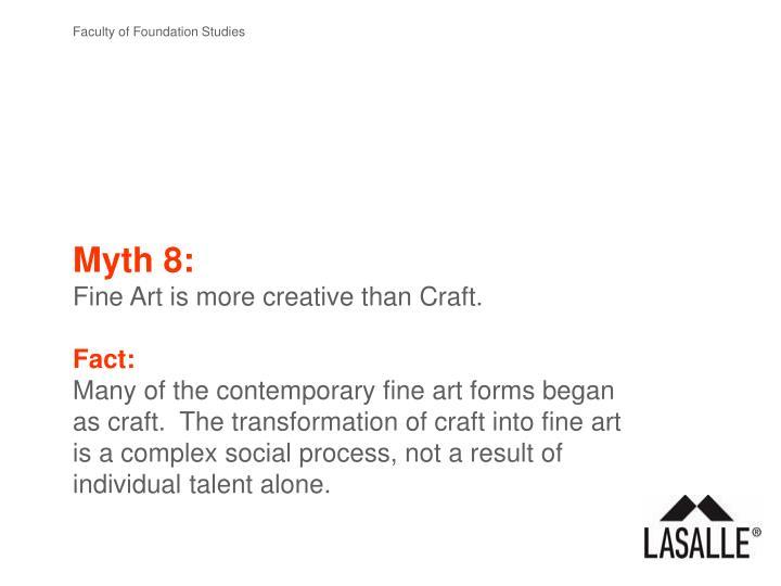 Myth 8: